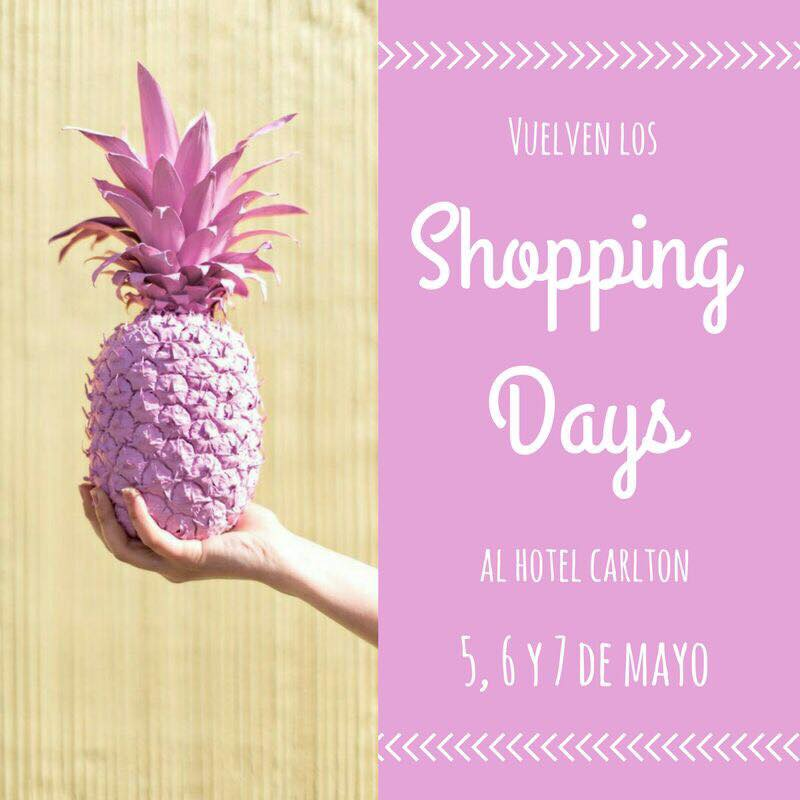 SHOPPING DAYS EN EL HOTEL CARLTON 5-6-7 MAYO 2017